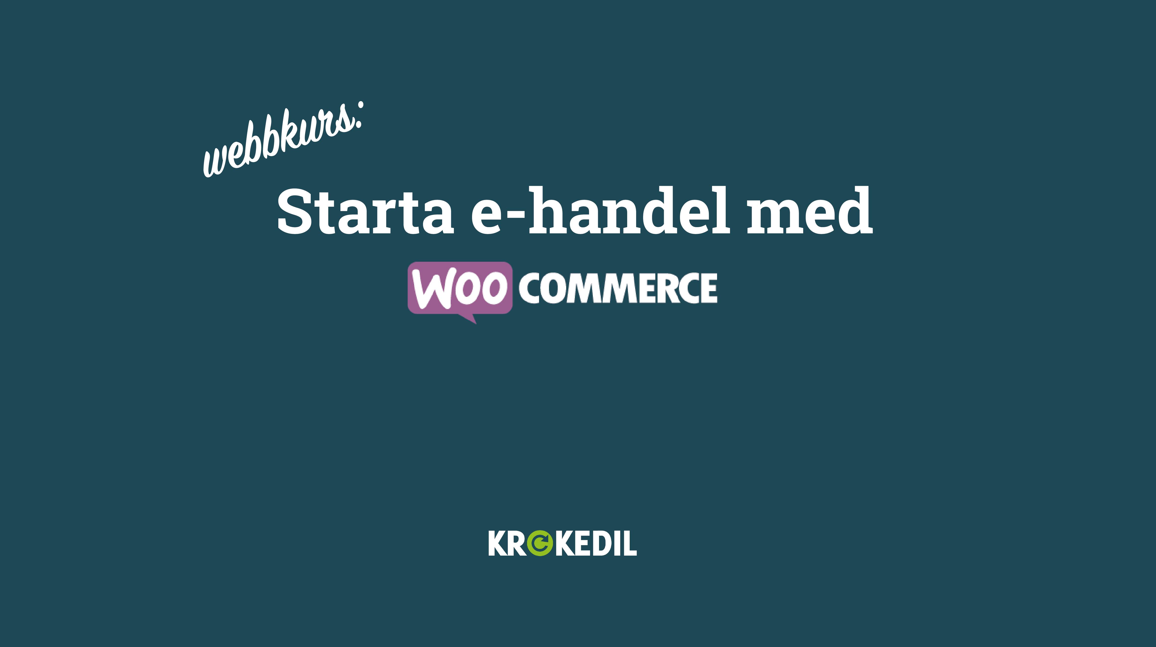 Starta e-handel med Woocommerce